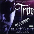 Tha Blackprint Edition: Slabbed