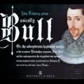 Basically Bull - A Pianist Explores the Uncharted Territory of the 16th Century Keyboard
