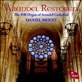 Arundel Restored - The Hill Organ of Arundel Cathedral