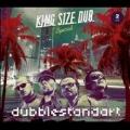 King Size Dub Special: Dubblestandart