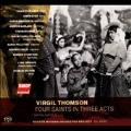 Virgil Thomson: Four Saints in Three Acts, etc