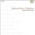 Minimal Piano Collection -P.Glass/T.Riley/J.Adams/M.Nyman/etc:Jeroen van Veen(p)