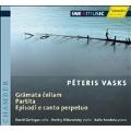 P.Vasks: Works with Violoncello -Gramata Cellam, Partita, Episodi e Canto Perpetuo / David Geringas(vc), Kalle Randalu(p), Dmitry Sitkovetsky(vn)