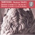 Smetana: Quatuor a cordes no 1 & 2  / Quatuor Talich