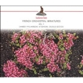 French Orchestral Miniatures Vol.1 / Douglas Bostock, Bohemian Chamber Philharmonic