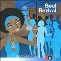 NPR Discover Songs : Soul Revival