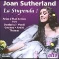 La Stupenda! - Arias & Mad Scenes from Operas
