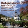 Richard Strauss: Oboe Concerto; Till Eulenspiegel; Waltz Suites Nos. 1 & 2; Der Rosenkavalier