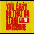 You Can't Do That On Stage Anymore Vol.1
