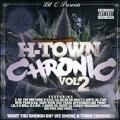 H-Town Chronic, Vol.2