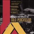 American Masterpieces for Solo Percussion Vol.2