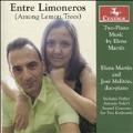 Enter Limoneros (Among the Lemon Trees) - Two-Piano Music by Elena Martin