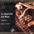 Puccini: La Fanciulla del West / Basile, Tebaldi, et al