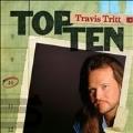 Top Ten : Travis Tritt