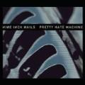 Pretty Hate Machine : Original Version