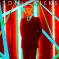 Sonik Kicks : Deluxe Edition [CD+DVD]