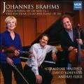 Brahms: Viola Sonatas Op.120 No.1 & 2, Trio for Viola, Cello and Piano Op.114
