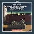 Max Reger: Complete Works for Violin & Piano, Complete Cello Sonatas