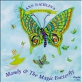 Classical Music & Stories - Mandy and the Magic Butterfly