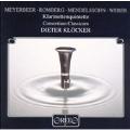 Meyerbeer, Romberg, Mendelssohn, Weber: Klarinettenquintette