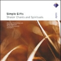 Simple Gifts - Shaker Chants and Spitituals / Boston Camerata , Cohen