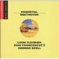 Essential Beethoven / Fleicher, Francescatti, Szell, et al
