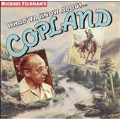 Whad'Ya Know About Copland?