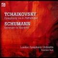 Tchaikovsky: Symphony No.6; Schumann: Overture to Manfred