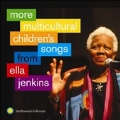 More Multicultural Children's Songs from Ella Jenkins