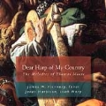 Thomas Moore - Dear Harp of My Country / Flannery, Harbison