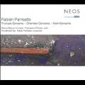 Fabian Panisello: Trumpet Concerto, Chamber Concerto, Violin Concerto