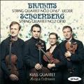 Brahms & Schoenberg - String Quartets