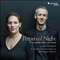 Perpetual Night 終わらない夜~17世紀のエアと歌曲集