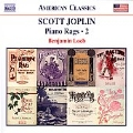S.Joplin: Piano Rags Vol.2 -Rag-Time Dance, A Stop-Time Two Step/A Breeze from Alabama, March and Two Step/etc:Benjamin Loeb(p)