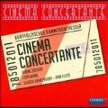 Cinema Concertante - H.Shore, E.Bernstein, G.Yared, etc