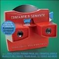 Contante & Sonante's : Highlights And Rarities
