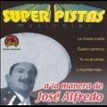 Super Pistas: Jose Alfredo