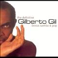 Definitive Gilberto Gil, The (Bossa Samba & Pop)
