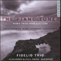 The Piano Tuner - Piano Trios from Scotland - Beamish, Weir, Osborne