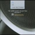 Linn Records - Super Audio Collection Vol.5