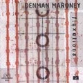 Denman Maroney: Fluxations