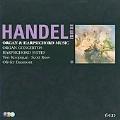 Handel: Organ Concertos, Harpsichord Suites / Scott Ross, Olivier Baumont, Ton Koopman, Amsterdam Baroque Orchestra