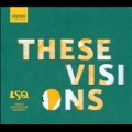 These Visions - J.Metcalf, P.Reynolds, C.Petrie, etc