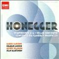 Honegger: Symphonies No.2-No.4, Cello Concerto, Concerto da Camera, etc