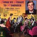 Songs We Forgot to Remember / John Aler, Grant Gershon