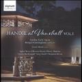 Handel at Vauxhall Vol.1