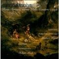 Mendelssohn: Piano Concerto in a, Violin Concerto in d