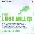 Verdi: Luisa Miller / James Levine, Metropolitan Opera Orchestra, Aprile Millo, Placido Domingo, etc