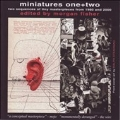Miniatures One + Two -Two Sequences of Tiny Masterpieces from 1980 and 2000: Edited By Morgan Fisher