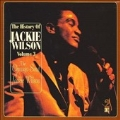 The History Of Jackie Wilson Vol. 3 : The Chicago Soul Of Jackie Wilson
